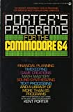 Programs for the Commodore 64, Kent Porter, 0451820908