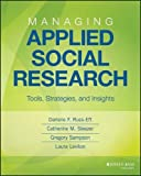 img - for Managing Applied Social Research: Tools, Strategies, and Insights (Research Methods for the Social Sciences) book / textbook / text book