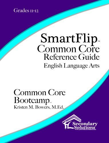 SmartFlip Common Core Reference Guide ELA, Grade 11/12 by Kristen M. Bowers (2014-10-05)