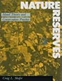 Nature Reserves, Craig L. Shafer, 0874743842