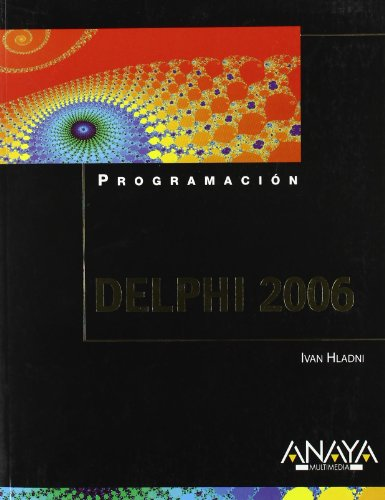 Delphi 2006 (Spanish Edition) by Anaya Multimedia-Anaya Interactiva