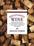 Discovering Wine, Joanna Simon, 0743253361