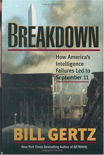 Breakdown by Bill Gertz