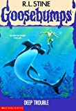 Deep Trouble, R. L. Stine, 0590477412