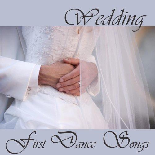 Wedding First Dance Songs - Best Wedding Songs by Wedding Music ...