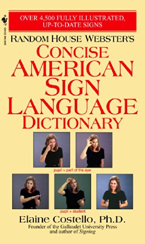 Random House Webster's Concise American Sign Language Dictio