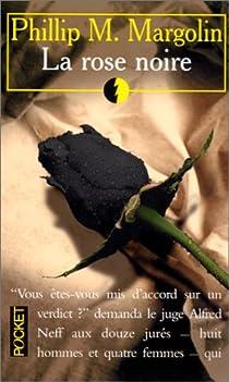 La rose noire par Margolin