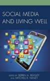 img - for Social Media and Living Well book / textbook / text book