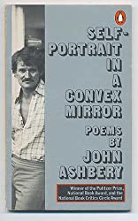 Self-Portrait in a Convex Mirror (Penguin poets)