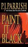 Paint It Black (Louis Kincaid Book 3)
