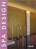 Spa Design, DAAB Media Staff, 393771863X