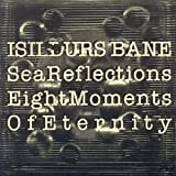 Sea Reflections/Eight Moments Of Eternit