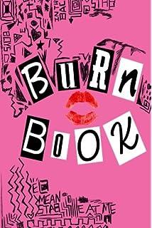 0626db37c Burn Book: Lined Journal, Its Full Of Secrets - 6x9 inch, 150 pages, Matt…