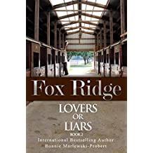 Fox Ridge, Lovers or Liars, Book 2: Lovers or Liars, Book 2