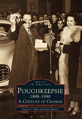 Poughkeepsie, 1898-1998 (Images of America: New York)