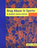 Drug Abuse in Sports, Minelli, Mark, 1588743535