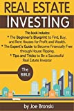 img - for REAL ESTATE INVESTING: The Bible - Complete Guide to Crash It With Real Estate from Beginner to Expert book / textbook / text book
