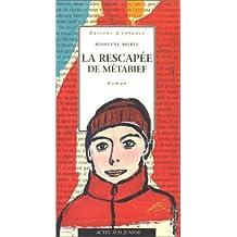RESCAPÉE DE MÉTABIEF (LA)