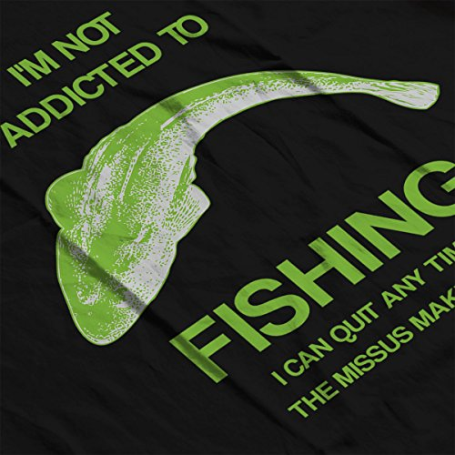 I'm Not Addicted To Fishing I Can Quit Any Time The Missus Makes Me Women's Sweatshirt Black