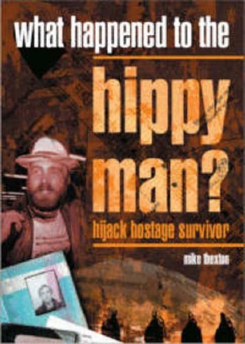 Download What Happened to the Hippy Man?: Hijack Hostage Survivor pdf epub