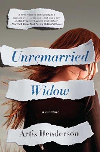 By Artis Henderson Unremarried Widow: A Memoir (Reprint) [Paperback]