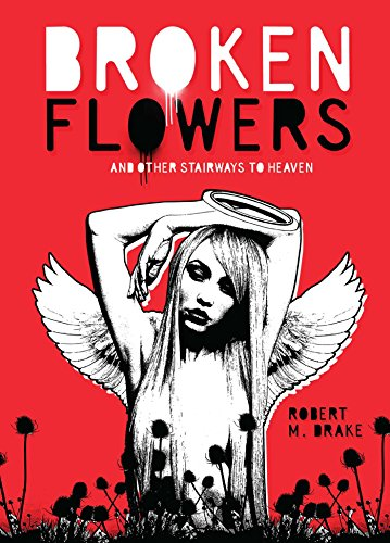 Broken Flowers (Robert M. Drake/Vintage Wild)