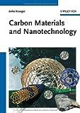 Carbon Materials and Nanotechnology, Anke Krüger, 3527318038