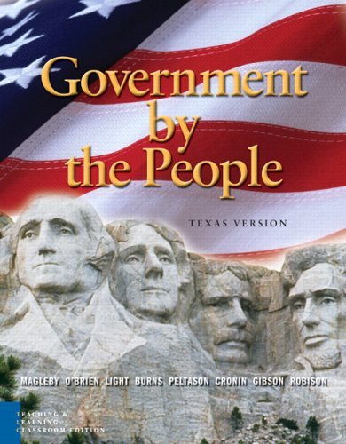 Government by the People: Texas Teaching and Learning, Classroom Edition (6th Edition)