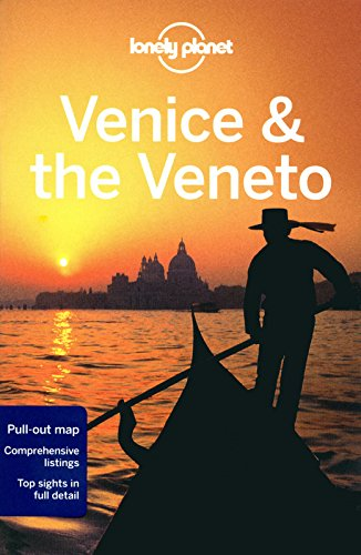 Download Lonely Planet Venice & The Veneto, 7th Edition (City Travel Guide) ebook