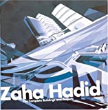 Zaha Hadid: The Complete Buildings and Projects