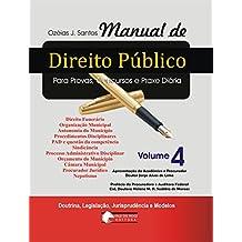 Manual de Direito Público V. 4: Município e Câmara Municipal (Portuguese Edition)