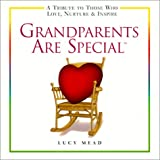 Grandparents Are Special, Lucy Mead, 0517162652