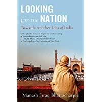 Looking for the Nation: Towards Another Idea of India