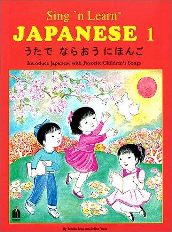 Sing 'n Learn Japanese, Vol. 1 (Book & CD)