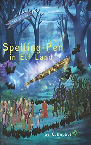 Spelling Pen - In Elf Land: (Dyslexie Font) Decodable Chapter Books for Kids with - Decodable Book