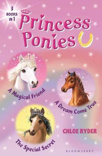 Pony Magical (Princess Ponies Bind-up Books 1-3: A Magical Friend, A Dream Come True, and The Special Secret)
