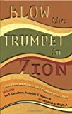img - for Blow the Trumpet in Zion!: Global Vision and Action for the 21st Century Black Church book / textbook / text book