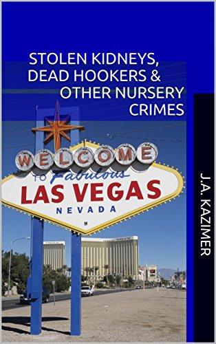 stolen-kidneys-dead-hookers-other-nursery-crimes