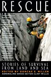 Rescue: Stories of Survival from Land and Sea (Adrenaline)