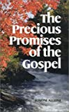 The Precious Promises of the Gospel, Joseph Alleine, 1573581356