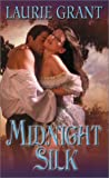 Midnight Silk, Laurie Grant, 0843951680