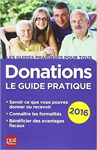 Lire en ligne Donations : Le guide pratique epub, pdf