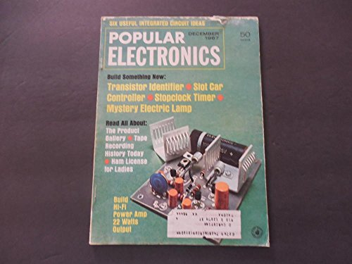 popular-electronics-dec-1967-transistor-identifier-slot-car-ham-lic