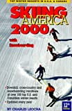 Skiing America 2000, Charles Leocha, 0915009676