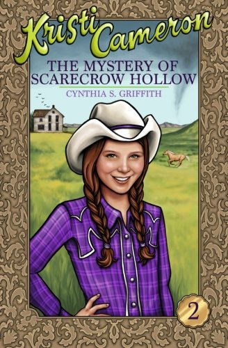 Download The Mystery of Scarecrow Hollow (Kristi Cameron) (Volume 2) PDF