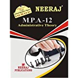MPA12-Administrative Theory (IGNOU help book for MPA-12 in English Medium)