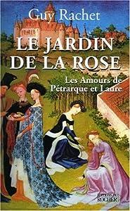 """Afficher """"Le jardin de la rose"""""""