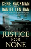 Justice For None: A Novel
