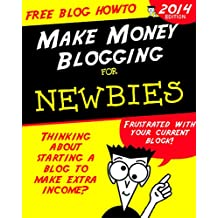How to Start a Blog for Free: Make Money Blogging