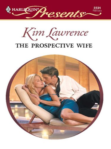 The prospective wife kindle edition by kim lawrence literature the prospective wife by lawrence kim fandeluxe Image collections